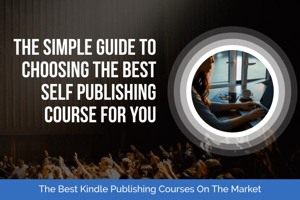 Best Kindle Publishing Course Blog Post