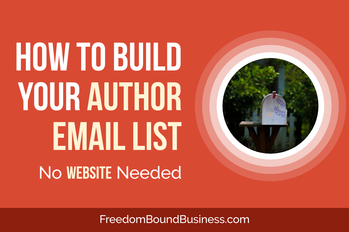 How to Build Your Author Email List