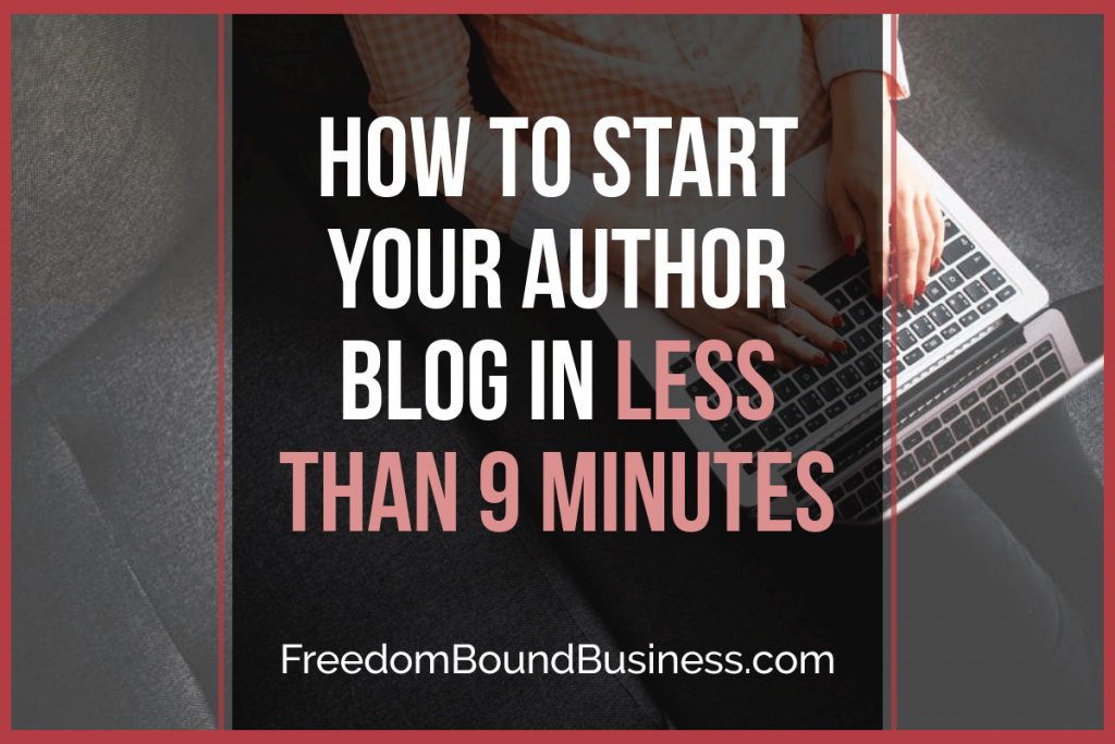How to Start Your Author Blog