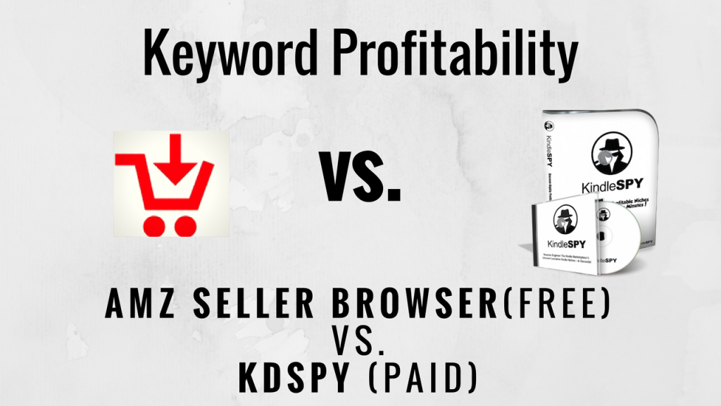amz seller browser vs kdspy