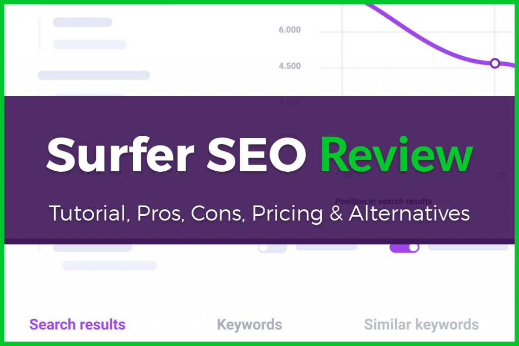 Surfer SEO Review