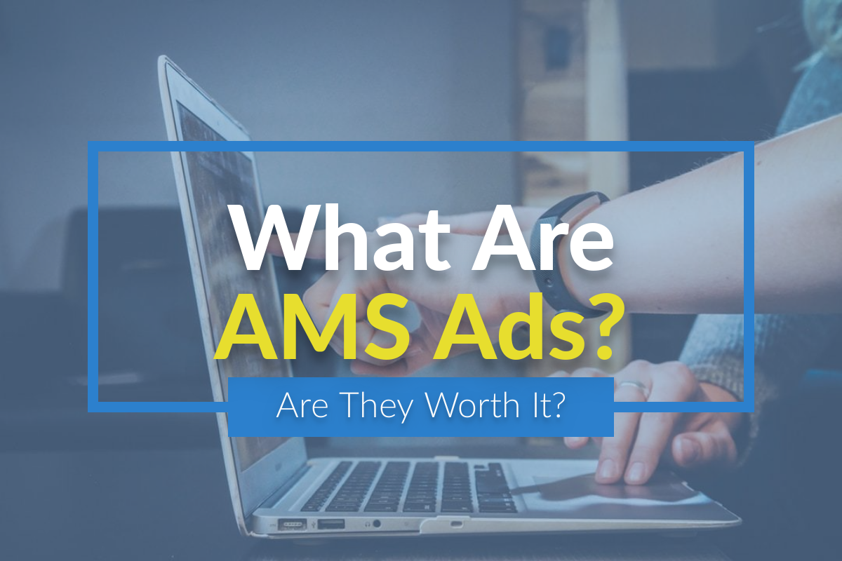 What Are AMS Ads