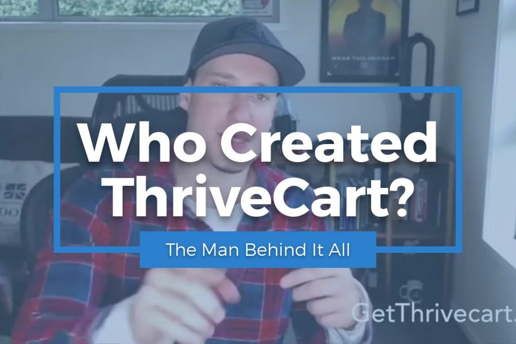 Who Created ThriveCart