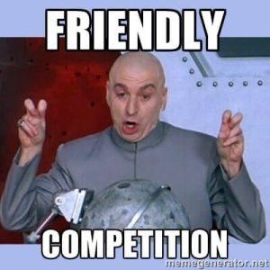friendly competition meme