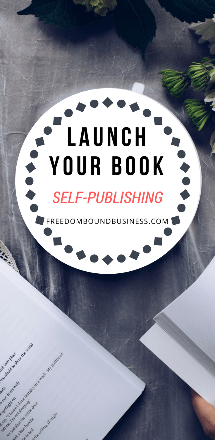 launch your book - self publishing