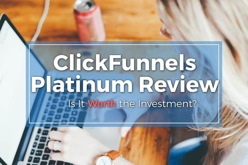 Clickfunnels Platinum Review