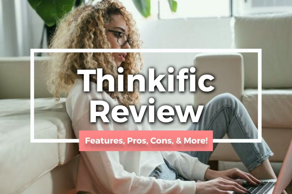 Thinkific Reviews