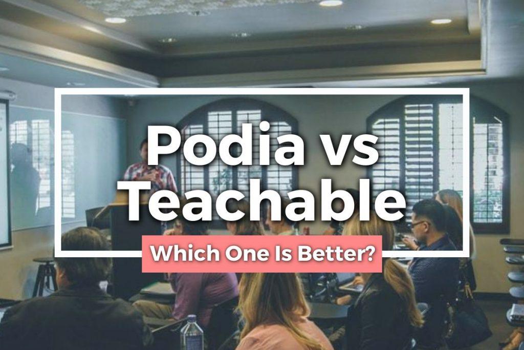 Podia vs Teachable Featured Image