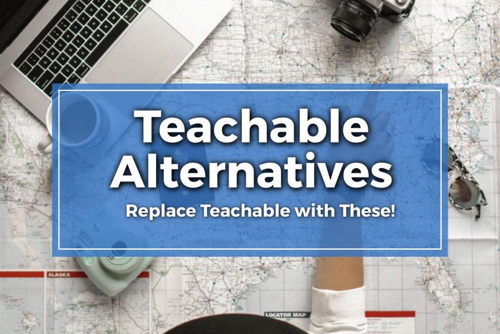 Teachable Alternatives Featured Image