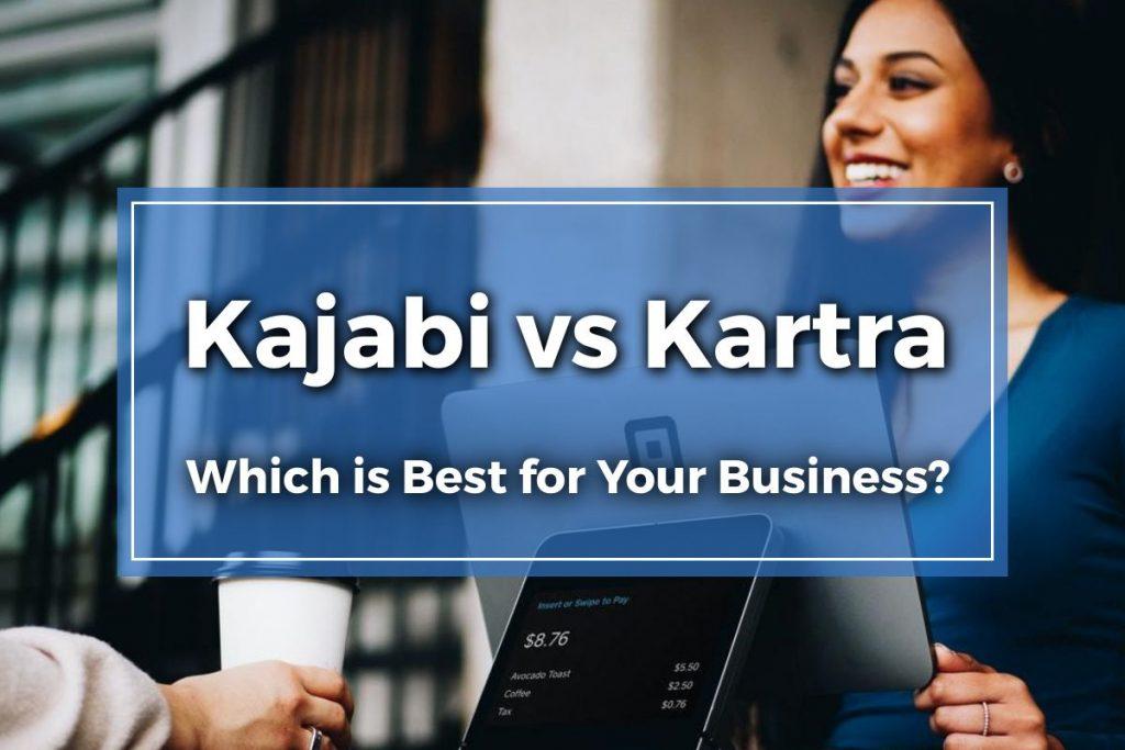 kajabi vs kartra featured image