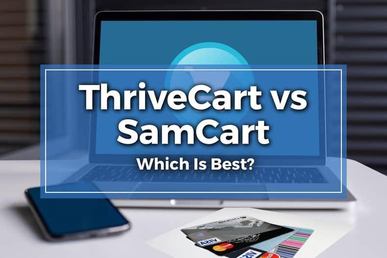ThriveCart vs SamCart Featured Image