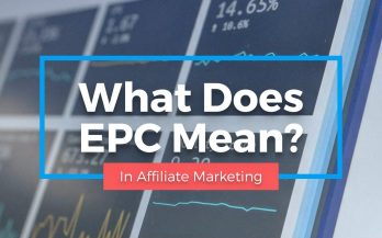 What Does EPC Mean in Affiliate Marketing?